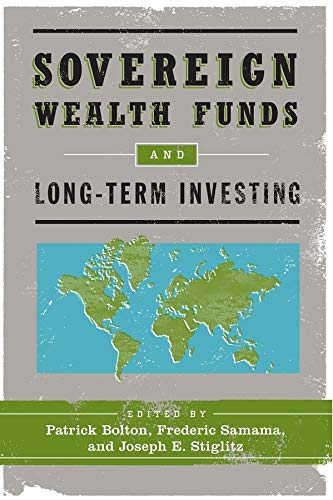 9780231158626: Sovereign Wealth Funds and Long-Term Investing