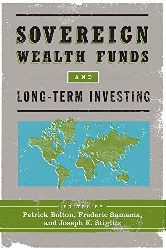 9780231158633: Sovereign Wealth Funds and Long-Term Investing