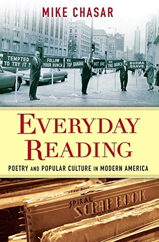 Everyday Reading: Poetry and Popular Culture in Modern America (Hardback): Mike Chasar