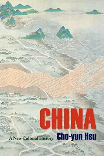 China: A New Cultural History (Masters of Chinese Studies): Hsu, Cho-yun