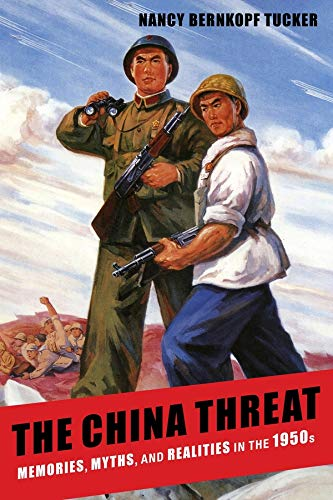 9780231159258: The China Threat: Memories, Myths, and Realities in the 1950s