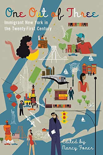 9780231159371: One Out of Three: Immigrant New York in the Twenty-First Century