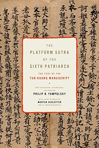 9780231159579: The Platform Sutra of the Sixth Patriarch: The Text of the Tun-Huang Manuscript (Translations from the Asian Classics)