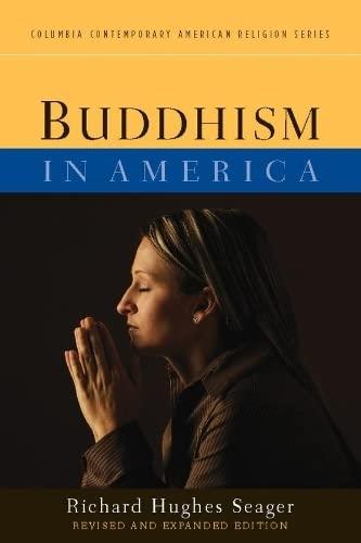 Buddhism in America (Columbia Contemporary American Religion): Richard Hughes Seager