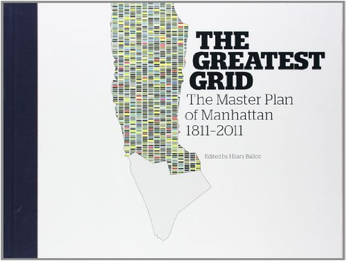 9780231159906: The Greatest Grid: The Master Plan of Manhattan, 1811-2011