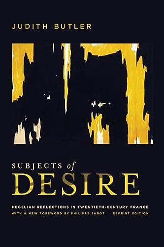 9780231159982: Subjects of Desire: Hegelian Reflections in Twentieth-century France