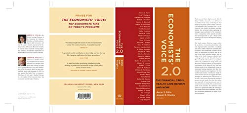 9780231160155: The Economists' Voice 2.0: The Financial Crisis, Health Care Reform, and More
