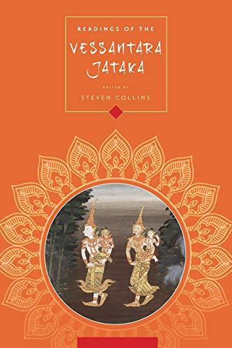 Readings of the Vessantara Jataka (Columbia Readings of Buddhist Literature)