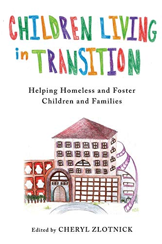 9780231160964: Children Living in Transition: Helping Homeless and Foster Care Children and Families