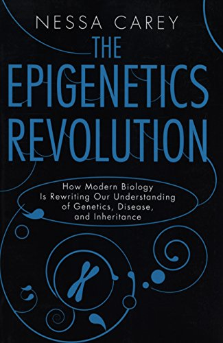 9780231161176: The Epigenetics Revolution: How Modern Biology Is Rewriting Our Understanding of Genetics, Disease, and Inheritance