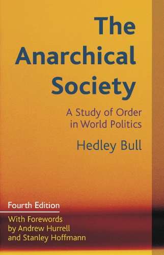 9780231161282: The Anarchical Society: A Study of Order in World Politics