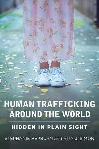 9780231161459: Human Trafficking Around the World: Hidden in Plain Sight