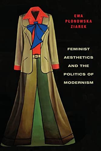 9780231161497: Feminist Aesthetics and the Politics of Modernism