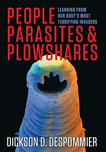 9780231161947: People, Parasites, and Plowshares: Learning from Our Body's Most Terrifying Invaders