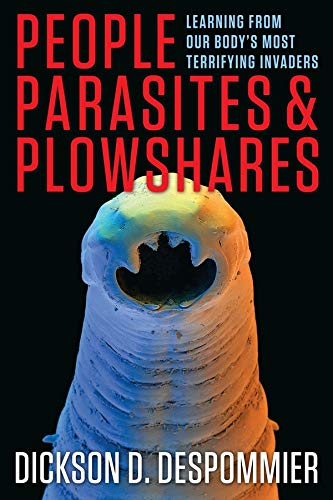 9780231161954: People, Parasites, and Plowshares: Learning from Our Body's Most Terrifying Invaders