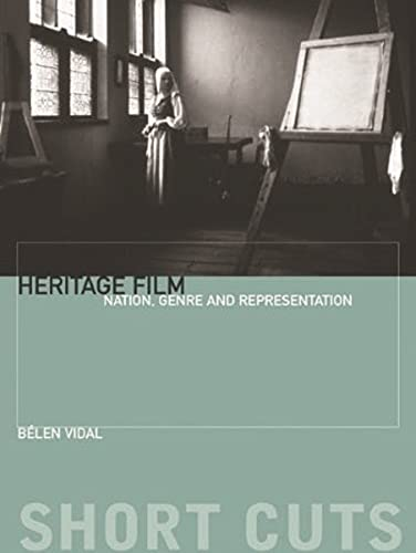 9780231162036: Heritage Film: Nation, Genre and Representation (Short Cuts)