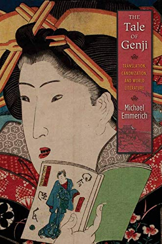 9780231162722: The Tale of Genji: Translation, Canonization, and World Literature