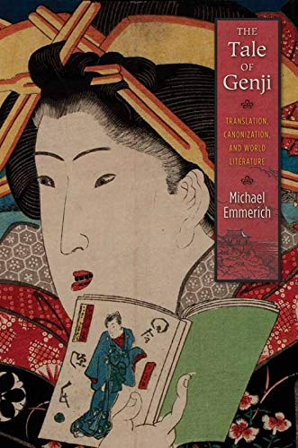 9780231162739: The Tale of Genji: Translation, Canonization, and World Literature