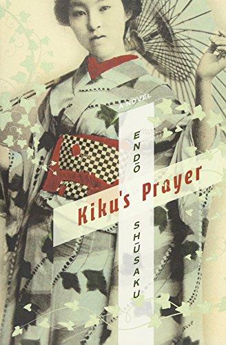 9780231162821: Kiku's Prayer: A Novel (Weatherhead Books on Asia)
