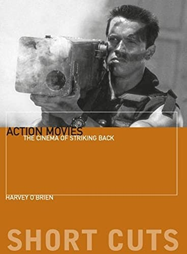 9780231163316: Action Movies: The Cinema of Striking Back (Short Cuts (Wallflower))