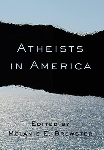 Atheists in America: Brewster, Melanie E.