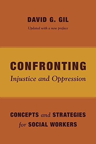 9780231163996: Confronting Injustice and Oppression: Concepts and Strategies for Social Workers (Foundations of Social Work Knowledge Series)