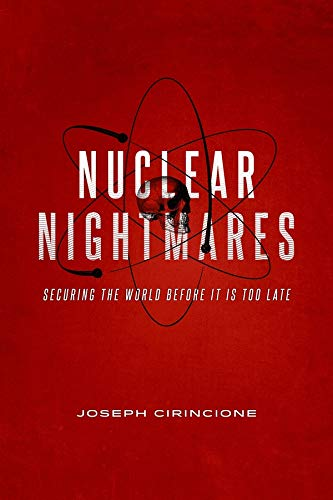 9780231164047: Nuclear Nightmares: Securing the World Before It Is Too Late