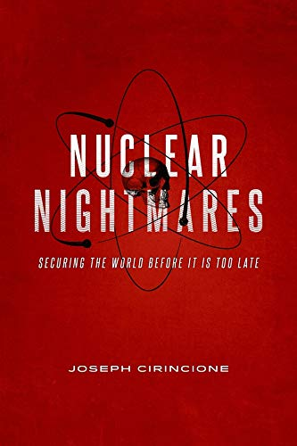 9780231164054: Nuclear Nightmares: Securing the World Before It Is Too Late