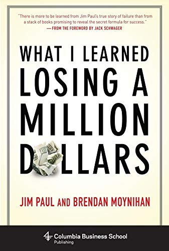 9780231164689: What I Learned Losing a Million Dollars (Columbia Business School Publishing)