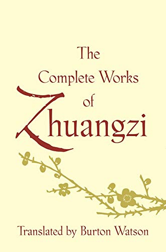 9780231164740: The Complete Works of Zhuangzi (Translations from the Asian Classics)