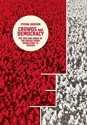 Crowds and Democracy (Hardcover): Stefan Jonsson
