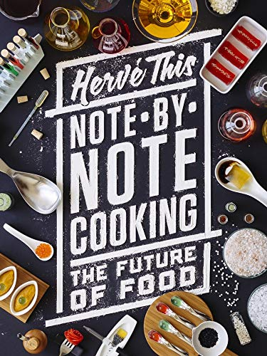 9780231164863: Note-by-Note Cooking: The Future of Food (Arts and Traditions of the Table: Perspectives on Culinary History)