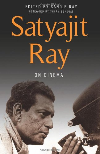 Satyajit Ray on Cinema (9780231164948) by Satyajit Ray