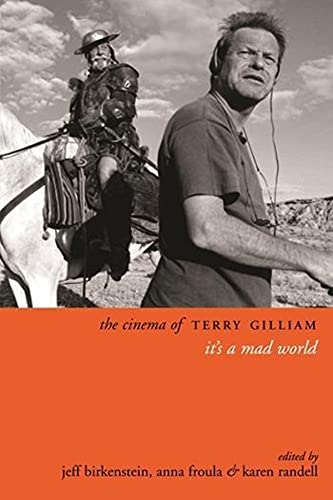 9780231165358: The Cinema of Terry Gilliam: It's a Mad World (Directors' Cuts)