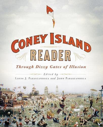 A Coney Island Reader: Through Dizzy Gates of Illusion (Hardback)