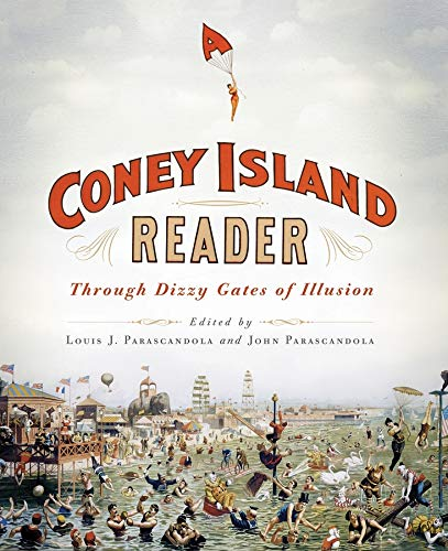 Coney Island Reader: Parascandola, Louis J., Parascandola, John