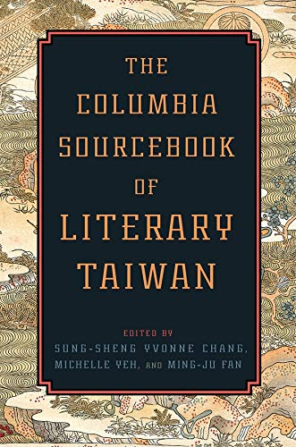 9780231165761: The Columbia Sourcebook of Literary Taiwan