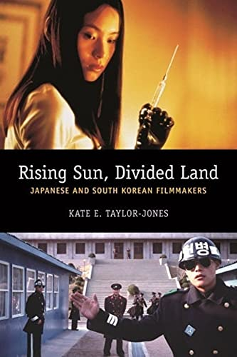9780231165853: Rising Sun, Divided Land: Japanese and South Korean Filmmakers