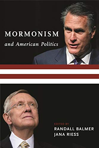 9780231165990: Mormonism and American Politics (Religion, Culture, and Public Life)