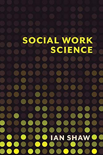 Social Work Science (Hardcover): Ian Shaw
