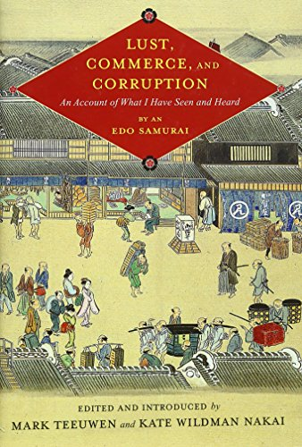 9780231166447: Lust, Commerce, and Corruption: An Account of What I Have Seen and Heard, by an Edo Samurai (Translations from the Asian Classics)