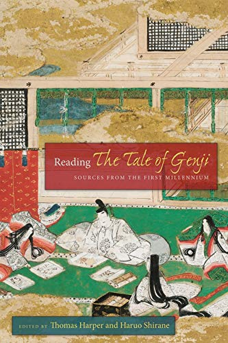 9780231166584: Reading The Tale of Genji: Sources from the First Millennium