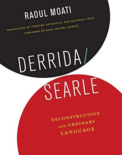 9780231166706: Derrida/Searle: Deconstruction and Ordinary Language