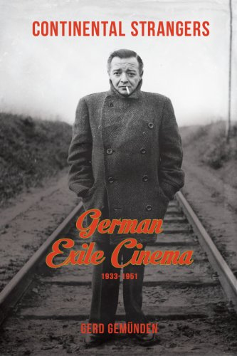 9780231166782: Continental Strangers: German Exile Cinema, 1933-1951 (Film and Culture Series)