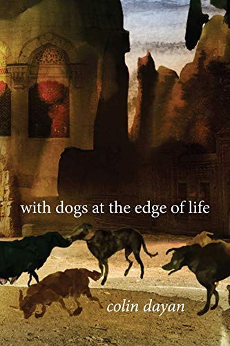 9780231167123: With Dogs at the Edge of Life
