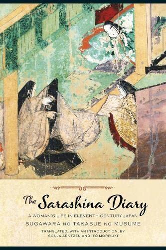 9780231167185: The Sarashina Diary: A Woman's Life in Eleventh-Century Japan