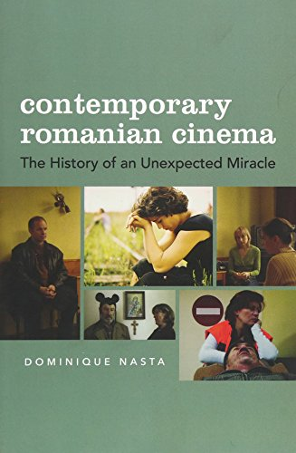 9780231167451: Contemporary Romanian Cinema: The History of an Unexpected Miracle