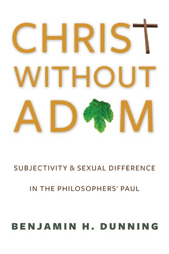 9780231167642: Christ Without Adam: Subjectivity and Sexual Difference in the Philosophers' Paul (Gender, Theory, and Religion)