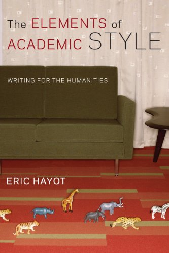 9780231168014: The Elements of Academic Style: Writing for the Humanities