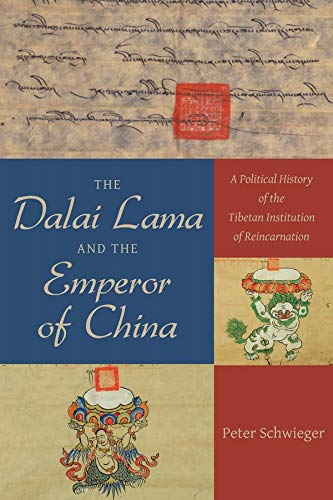 Dalai Lama and the Emperor of China (Hardcover): Peter Schwieger